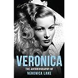 Veronica: The Autobiography of Veronica Lake