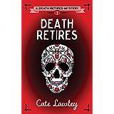 Death Retires: 1