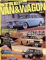 STREET VAN&WAGON vol.5―箱的荷室付旧型車雑誌 (ヤエスメディアムック 305)