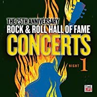25th Anniversary Rock & Roll Hall of