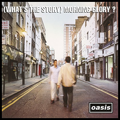(What's the Story) Morning Glory? / Oasis