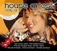 Vol. 2-House Arrest