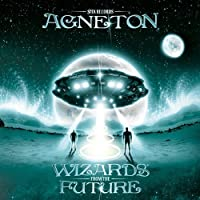 Wizards From the Future by Agneton (2013-05-03)