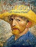 Van Gogh: 225 Colour Plates
