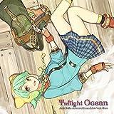 Twilight Ocean シャリーのアトリエ?黄昏の海の錬金術士? ボーカルアルバム
