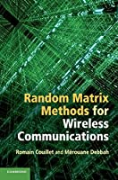 Random Matrix Methods for Wireless Communications