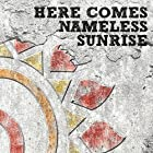 HERE COMES NAMELESS SUNRISE(在庫あり。)