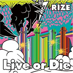 RIZE「Live or Die」のジャケット画像