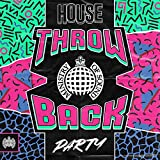 Throwback House Party - Ministry Of Sound