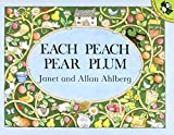 Each Peach Pear Plum (Picture Puffin Books)