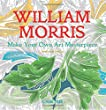 William Morris: Make Your Own Art Masterpiece (Colouring Books)