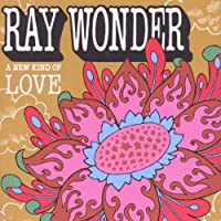 New Kind of Love by Ray Wonder