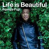 Life is Beautiful(期間生産限定盤)