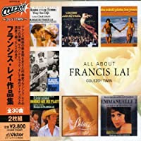 All About Francis Lai (Colezo! Twin) by Colezo! Twin: Francis Lai Collection (2005-12-16)
