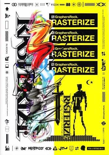 RASTERIZE (GraphersRock作品集)の詳細を見る