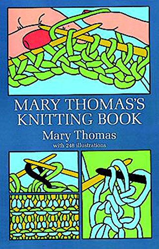Mary Thomas's Knitting Book (Dover Knitting, Crochet, Tatting, Lace)の詳細を見る