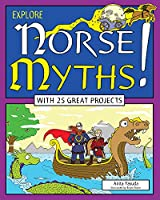 Explore Norse Myths! (Explore Your World)
