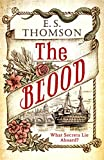 The Blood: What secrets lie aboard? (Jem Flockhart Book 3) (English Edition)