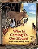 Who is Coming to Our House? by Joseph Slate (2001-09-24)