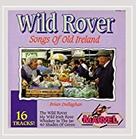 Wild Rover - Songs of Old Ireland [並行輸入品]