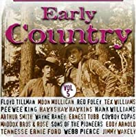 Vol. 5-Early Country