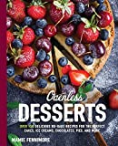Ovenless Desserts: Over 100 Delicious No-Bake Re