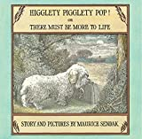 Higglety Pigglety Pop!: Or There Must Be More to Life 画像