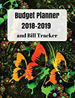 Budget Planner 2018-2019 and Bill Tracker: With Calendar 2018-2019, Income List, Weekly Expense Tracker, Bill Planner, Financial Planning Journal Expense Tracker Bill Organizer Notebook Business Money Personal Finance Workbook Size 8.5x11 Inches Extra Larg