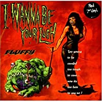 I Wanna Be Your Lush - Red vinyl