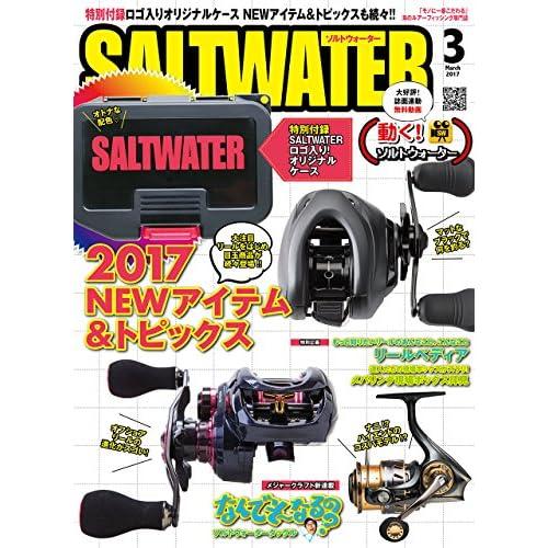SALT WATER(ソルトウォーター) 2017年 03 月号 [雑誌]