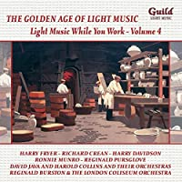 Light Music While You Work Vol. 4