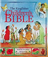 The Kingfisher Children's Bible (Bible Stories)