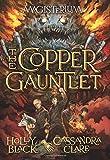 The Copper Gauntlet (Magisterium)