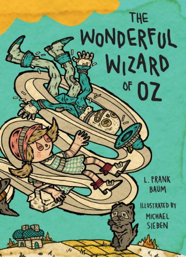 The Wonderful Wizard of Oz: Illustrations by Michael Sieben (Books of Wonder)