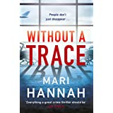 Without a Trace: Capital Crime s Crime Book of the Year