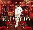 ELEVATION(豪華盤)(DVD付)