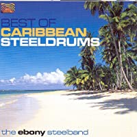 Caribbean - Best Of Caribbean by Ebony Steelband (2005-08-02)