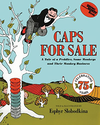 Caps for Sale: A Tale of a Peddler, Some Monkeys and Their Monkey Business (Reading Rainbow Books)の詳細を見る
