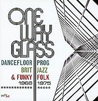 One Way Glass: Dancefloor Prog