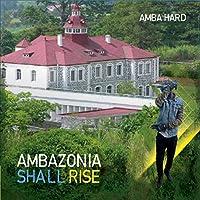 Ambazonia Shall Rise