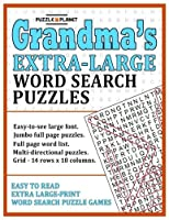 Grandma's Extra Large Word Search Puzzles: Easy To Read Extra Large Print Word Search Puzzle Games [並行輸入品]