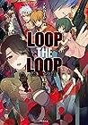 LOOP THE LOOP 第2巻