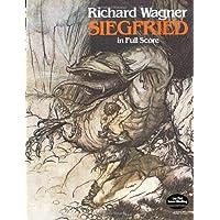 Wagner: Siegfried in Full Score