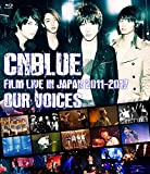 "CNBLUE:FILM LIVE IN JAPAN 2011-2017 ""OUR VOICES"