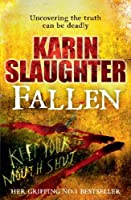 Fallen by Karin Slaughter(1905-07-04)
