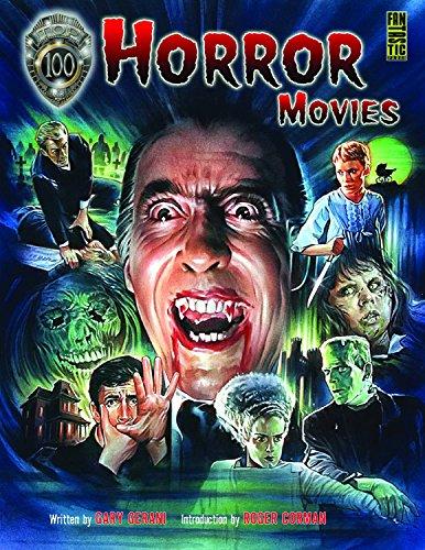 Top 100 Horror Movies Gary Gerani Idea & Design Works Llc