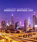 Urban Night Lounge presents-HIGHWAY DRIVING MIX-Performed by The Illuminati 画像