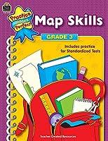 Map Skills Grade 3: Map Skills Grade 3 (Practice Makes Perfect (Teacher Created Materials))
