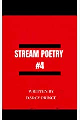 Stream Poetry #4: Experimental Literature Kindle Edition