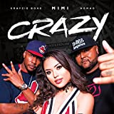 Crazy (feat. Krayzie Bone and NomaD)